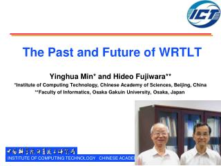 The Past and Future of WRTLT