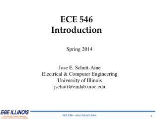 ECE  546 Introduction