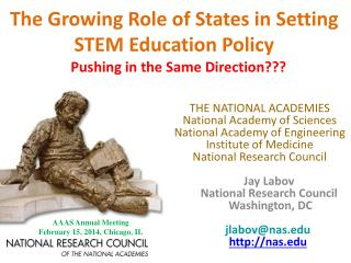 The Growing Role of States in Setting STEM Education Policy