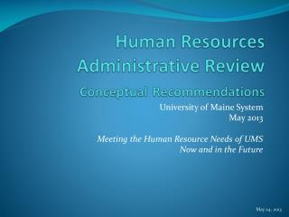 Human Resources Administrative Review Conceptual Recommendations
