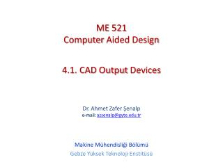 4.1. CAD  Output Devices