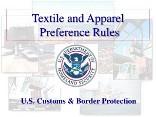 textile and apparel  preference rules