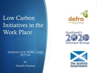 Low Carbon Initiatives in the Work Place