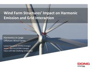 Wind Farm Structures' Impact on Harmonic Emission and Grid Interaction