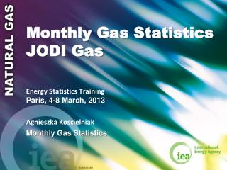 Monthly Gas Statistics JODI Gas