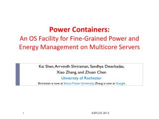 Power  Containers:  An  OS Facility for  Fine-Grained  Power and Energy Management on Multicore Servers
