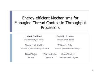 Energy-efficient Mechanisms for Managing Thread Context in Throughput Processors