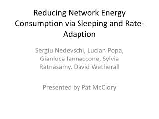 Reducing Network Energy Consumption via Sleeping and Rate-Adaption