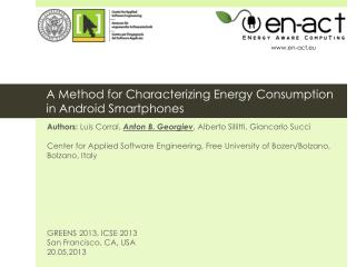 A Method for Characterizing Energy Consumption  in Android  Smartphones