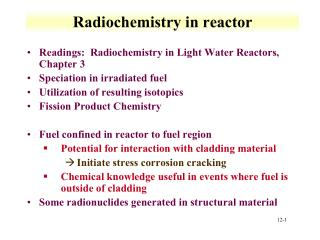 Radiochemistry in reactor