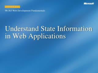 Understand State Information in Web Applications