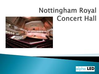 Nottingham Royal Concert Hall