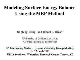 Modeling Surface Energy Balance Using the MEP Method