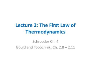 Lecture 2: The First Law of Thermodynamics
