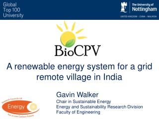 A renewable energy system for a grid remote village in India