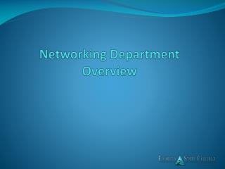 Networking Department Overview
