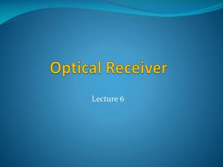 Optical Receiver