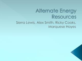 Alternate Energy Resources