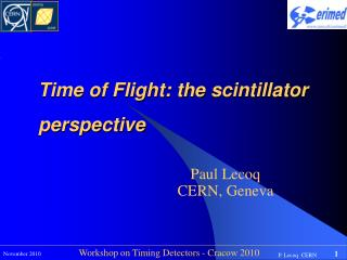 Time of Flight: the  scintillator  perspective