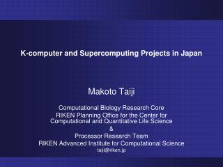 K-computer and Supercomputing Projects in Japan