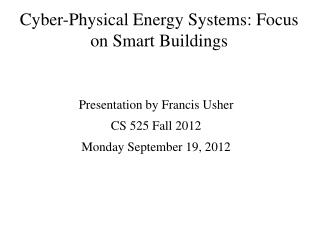 Cyber-Physical Energy Systems: Focus on Smart Buildings