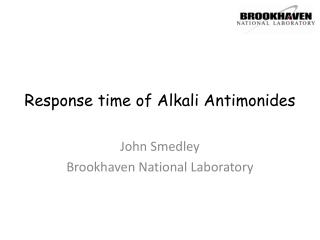 Response time of  Alkali  Antimonides