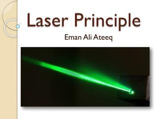 Laser Principle