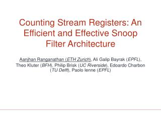 Counting Stream Registers: An Efficient and Effective Snoop Filter Architecture