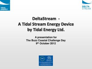 DeltaStream  -  A Tidal Stream Energy Device by Tidal Energy Ltd.