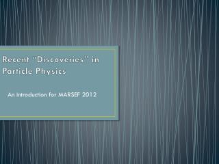 "Recent ""Discoveries"" in Particle Physics"
