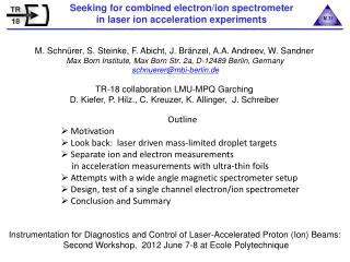 Seeking for combined electron/ion spectrometer in laser ion acceleration experiments