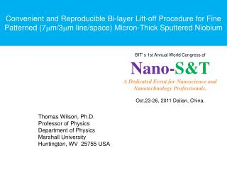 Convenient and Reproducible Bi-layer Lift-off Procedure for Fine Patterned (7 m m/3 m m line/space) Micron-Thick Sputte