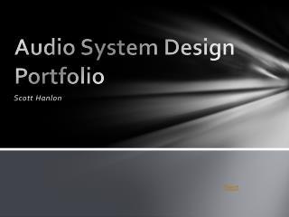 Audio System Design Portfolio