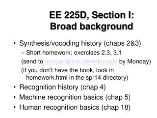 EE 225D, Section I:  Broad background