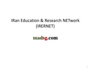 IRan  Education & Research  NETwork  (IRERNET) mad sg .com
