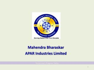 Mahendra Bharaskar APAR Industries Limited
