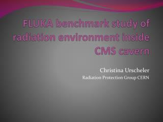 FLUKA benchmark study of radiation environment inside CMS cavern