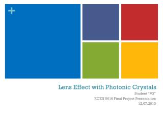 Lens Effect with Photonic Crystals