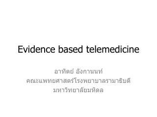 evidence based telemedicine