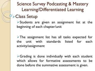 Science Survey Podcasting & Mastery Learning/Differentiated Learning