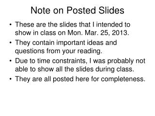 Note on Posted Slides