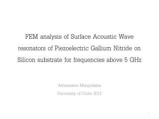 FEM analysis of Surface Acoustic Wave resonators of Piezoelectric Gallium Nitride on Silicon substrate for frequencies