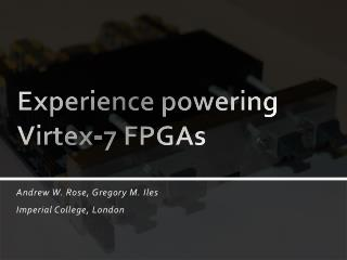 Experience powering Virtex-7 FPGAs