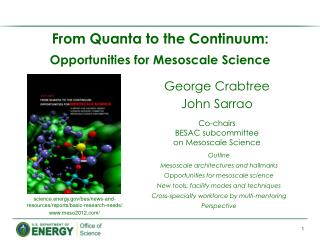 From Quanta to the Continuum:  Opportunities for  Mesoscale  Science
