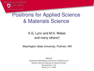 Positrons for Applied Science & Materials Science