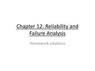 Chapter 12: Reliability and Failure Analysis