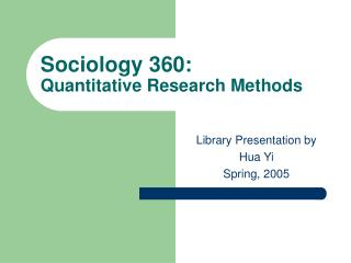 sociology 360: quantitative research methods