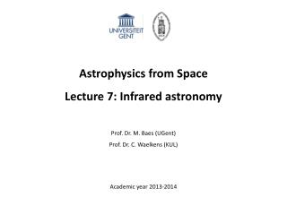 Astrophysics from Space Lecture 7: Infrared astronomy