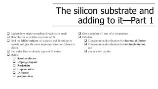 The silicon substrate and adding to  it—Part 1