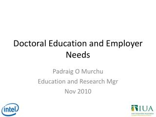 Doctoral Education and Employer Needs
